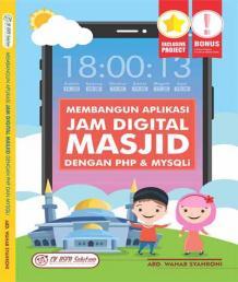 Membangun Aplikasi Jam Digital Masjid dengan PHP dan MySQLi