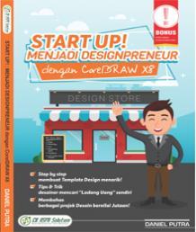 Start Up! Menjadi DesignPreneur dengan CorelDRAW X8