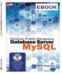 Panduan Praktis Menguasai Database Server MySQL