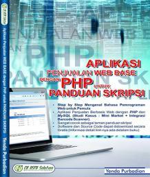 Aplikasi Penjualan Web Base Dengan PHP Untuk Panduan Skripsi