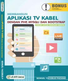 Membangun Aplikasi TV Kabel dengan PHP MySQLi dan Bootstrap