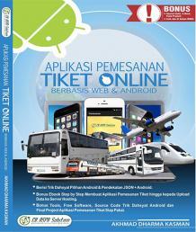 Aplikasi Pemesanan Tiket Online Berbasis Web Dan Android